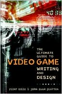 Flint Dille: Ultimate Guide to Video Game Writing & Design