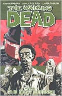 Robert Kirkman: The Walking Dead, Volume 5: The Best Defense