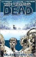 Robert Kirkman: The Walking Dead, Volume 2: Miles Behind Us