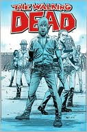Robert Kirkman: The Walking Dead, Volume 8: Made to Suffer