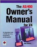 Mike Dawson: The AS/400 Owner's Manual for V4