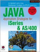 Don Denoncourt: Java Application Strategies for iSeries and AS/400 [With CDROM]