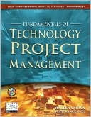 Colleen Garton: Fundamentals of Technology Project Management [With CDROM]