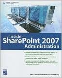 Steve Caravajal: Inside SharePoint 2007 Administration