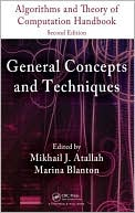 Mikhail J. Atallah: Algorithms and Theory of Computation Handbook, Second Edition, Volume 1: General Concepts and Techniques