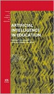 Richard Luckin: Artificial Intelligence in Education - Building Technology Rich Learning Contexts that Work