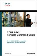 Scott Empson: CCNP BSCI Portable Command Guide