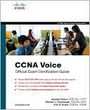 Jeremy Cioara: CCNA Voice Official Exam Certification Guide (640-460 IIUC)