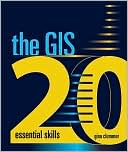Gina Clemmer: The GIS 20: Essential Skills