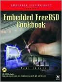 Paul Cevoli: Embedded FreeBSD Cookbook