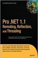 David Curran: Pro .NET 1.1 Remoting, Reflection, and Threading