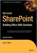 Scot P. Hillier: Microsoft SharePoint: Building Office 2003 Solutions