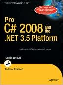 Andrew Troelsen: Pro C# 2008 and the .NET 3.5 Platform