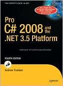 Andrew Troelsen: Pro C# 2008 and the .NET 3.5 Platform