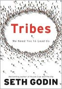 Seth Godin: Tribes: We Need You to Lead Us