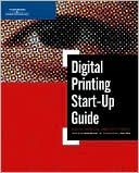 Harald Johnson: Digital Printing Start-Up Guide