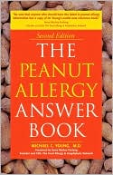 Michael C Young: The Peanut Allergy Answer Book