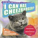 Professor Happycat: I Can Has Cheezburger?: A LOLcat Colleckshun