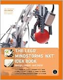 Martijn Boogaarts: The Lego Mindstorms NXT Idea Book: Design, Invent, and Build