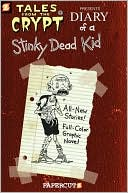 David Gerrold: Diary of a Stinky Dead Kid (Tales from the Crypt Series #8)