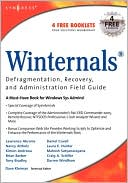 Dave Kleiman: Winternals Defragmentation, Recovery, And Administration Field Guide
