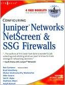 Rob Cameron: Configuring Juniper Networks NetScreen & SSG Firewalls