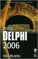 Ivan Hladni: Inside Delphi 2006