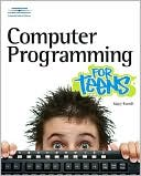Mary E. Farrell: Computer Programming for Teens