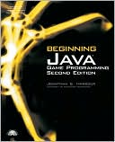 Jonathan S. Harbour: Beginning Java Game Programming