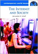 Bernadette H. Schell: The Internet and Society: A Reference Handbook