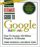 Perry Marshall: Ultimate Guide to Google AdWords: How To Access 100 Million People in 10 Minutes