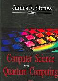 James E. Stones: Computer Science and Quantum Computing