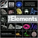 Theodore Gray: The Elements: A Visual Exploration of Every Known Atom in the Universe (B&N Exclusive Deluxe Edition with DVD)