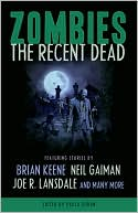 Paula Guran: Zombies: The Recent Dead