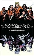 Robert Kirkman: The Walking Dead, Compendium One