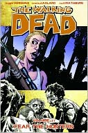 Robert Kirkman: The Walking Dead, Volume 11: Fear the Hunters