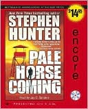 Stephen Hunter: Pale Horse Coming (Earl Swagger Series #2)