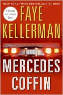 Faye Kellerman: The Mercedes Coffin (Peter Decker and Rina Lazarus Series #17)