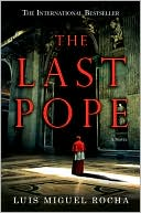 Luis M. Rocha: The Last Pope