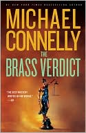 Michael Connelly: The Brass Verdict (Harry Bosch Series #14 & Mickey Haller Series #2)