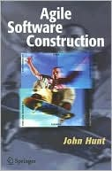 John Hunt: Agile Software Construction