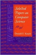 Donald Ervin Knuth: Selected Papers on Computer Science