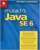 Joel Murach: Murach's Java SE 6
