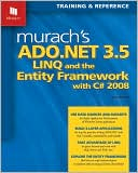 Anne Boehm: Murach's ADO.NET 3.5, LINQ, and the Entity Framework with C# 2008
