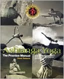 David Swenson: Ashtanga Yoga: The Practice Manual