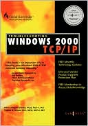 Syngress: Troubleshooting Windows 2000 TCP/IP