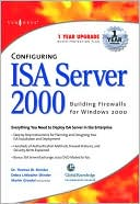Syngress: Configuring ISA Server 2000: Building Firewalls for Windows 2000