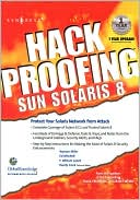 Syngress: Hack Proofing Sun Solaris 8