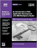 Gary Craig: An Introduction to Web Application Development with IBM WebSphere Studio: WebSphere Certification Study Guide