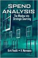 Kirit Pandit: Spend Analysis: The Window into Strategic Sourcing